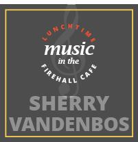 Sherry-VandenBos .LunchtimeMusic